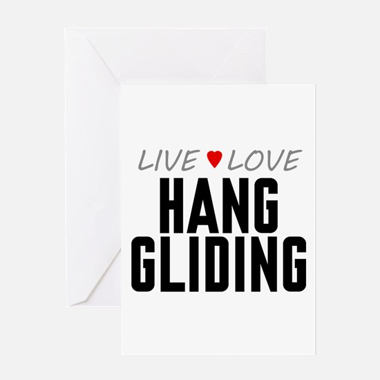 Live Love Hang Gliding Greeting Card