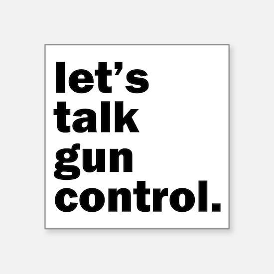 """Gun Control Square Sticker 3"""" x 3"""""""