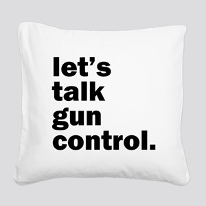 Gun Control Square Canvas Pillow