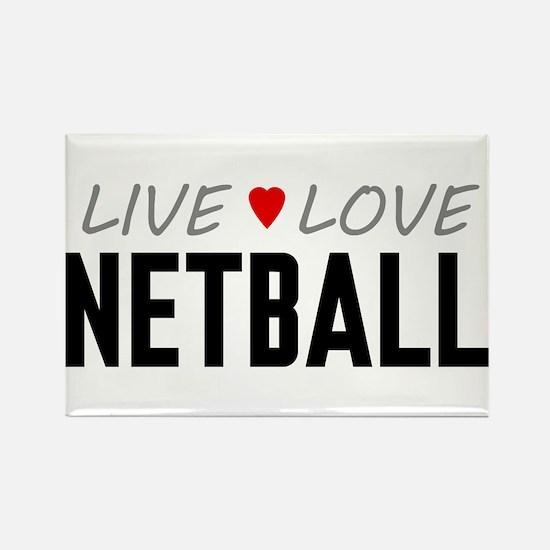 Live Love Netball Rectangle Magnet