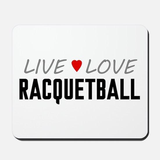 Live Love Racquetball Mousepad