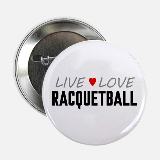 """Live Love Racquetball 2.25"""" Button (100 pack)"""