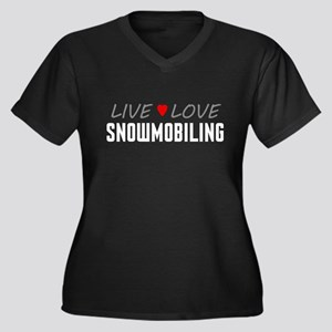 Live Love Snowmobiling Women's Dark Plus Size V-Ne