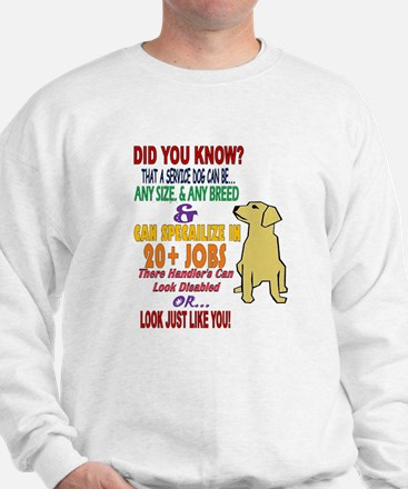 did you know service dog education Sweatshirt