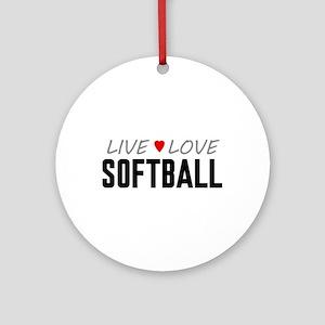 Live Love Softball Round Ornament
