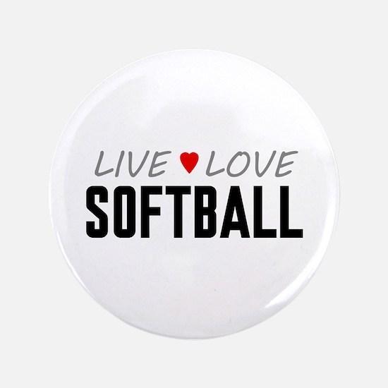 "Live Love Softball 3.5"" Button"