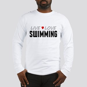 Live Love Swimming Long Sleeve T-Shirt