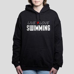 Live Love Swimming Woman's Hooded Sweatshirt