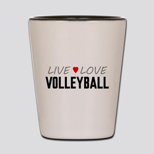 Live Love Volleyball Shot Glass