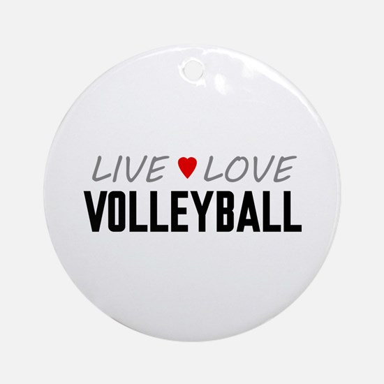 Live Love Volleyball Round Ornament