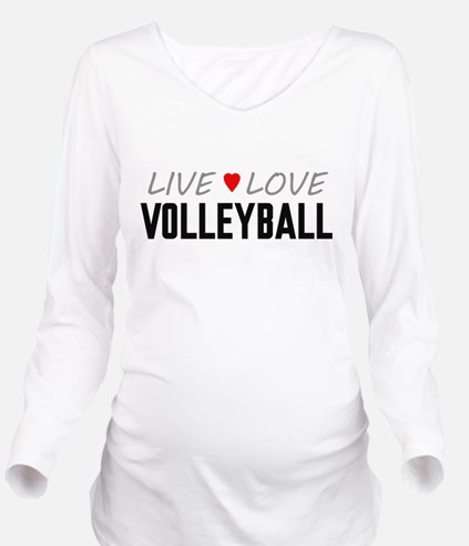 Live Love Volleyball Long Sleeve Maternity T-Shirt