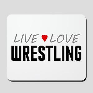 Live Love Wrestling Mousepad