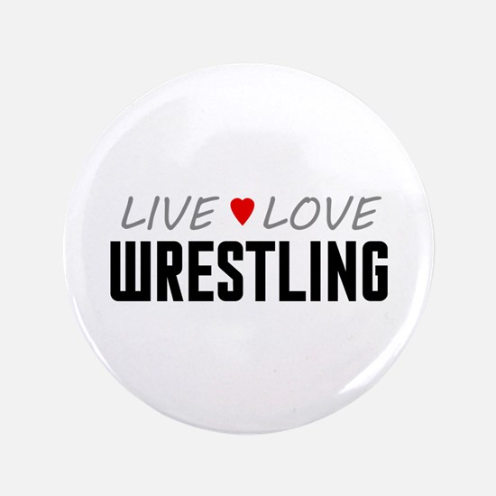 """Live Love Wrestling 3.5"""" Button"""