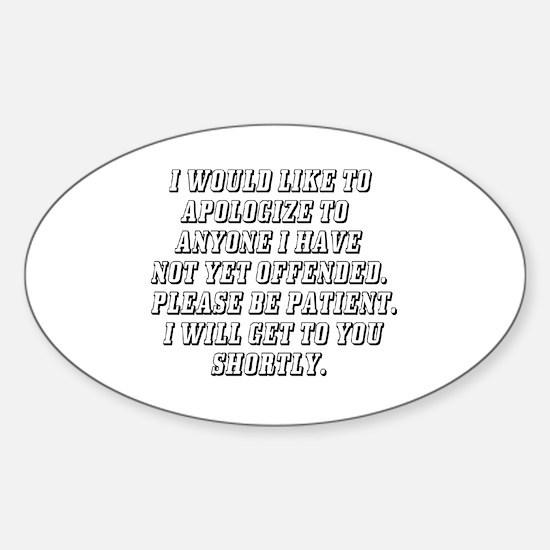 Unique Apologize Sticker (Oval)
