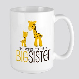 I'm going to be a big sister Large Mug