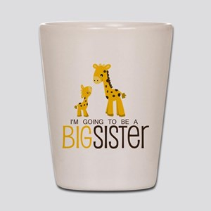I'm going to be a big sister Shot Glass