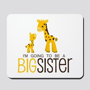 I'm going to be a big sister Mousepad
