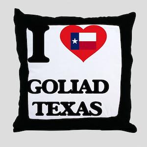 I love Goliad Texas Throw Pillow