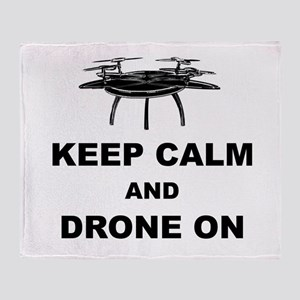 Keep Calm and Drone On Throw Blanket