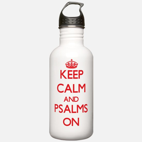 Keep Calm and Psalms O Water Bottle