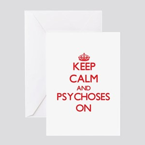 Keep Calm and Psychoses ON Greeting Cards