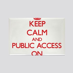 Keep Calm and Public Access ON Magnets