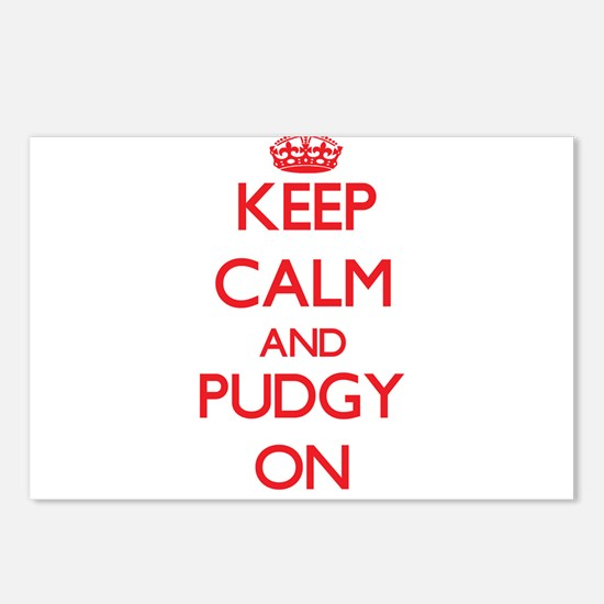 Keep Calm and Pudgy ON Postcards (Package of 8)