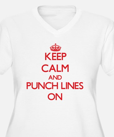 Keep Calm and Punch Lines ON Plus Size T-Shirt
