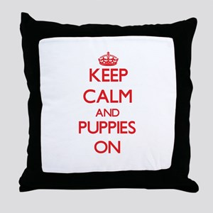 Keep Calm and Puppies ON Throw Pillow