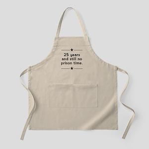 25 Years No Prison Time Apron