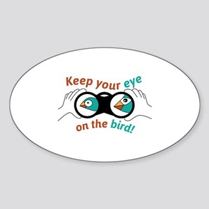 Eye on the bird Sticker