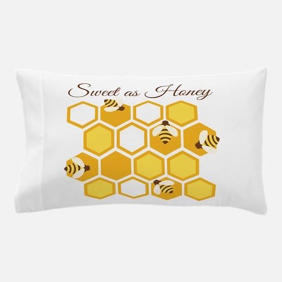Sweet As Honey Pillow Case