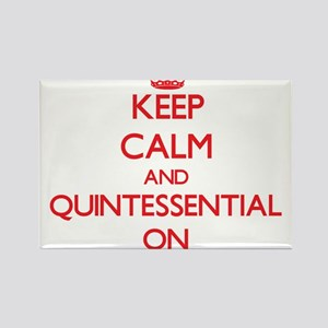 Keep Calm and Quintessential ON Magnets