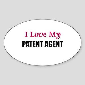 I Love My PATENT AGENT Oval Sticker