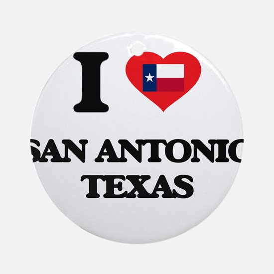 I love San Antonio Texas Ornament (Round)
