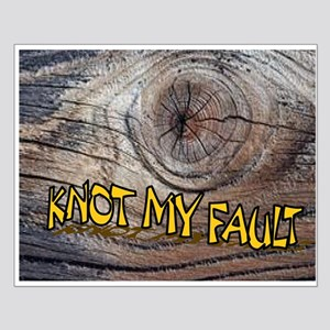 KNOT MY FAULT Posters