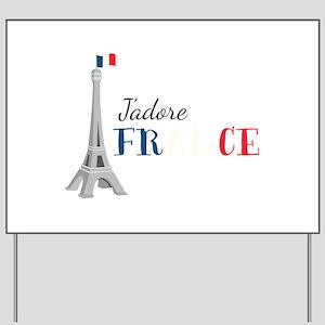 Jadore France Yard Sign