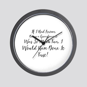 If I Had Known Being a Grandparent Was Wall Clock
