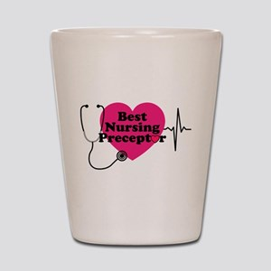Best Nursing Preceptor Shot Glass