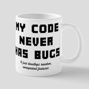 My Code Never Has Bugs 11 oz Ceramic Mug