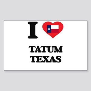 I love Tatum Texas Sticker