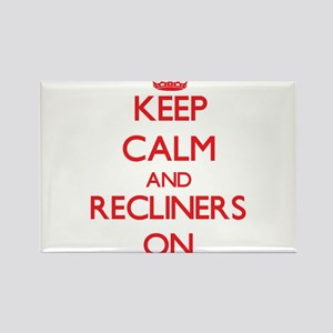 Keep Calm and Recliners ON Magnets