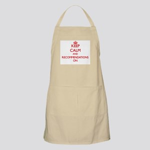 Keep Calm and Recommendations ON Apron