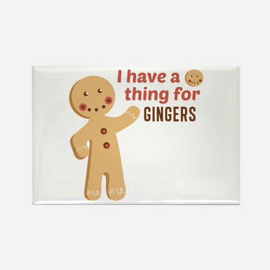 I Have A Thing For Gingers Magnets
