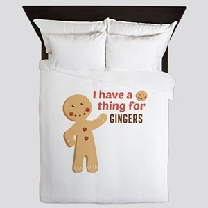 I Have A Thing For Gingers Queen Duvet