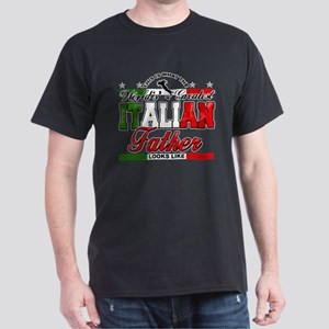 Greatest Italian Father Dark T-Shirt