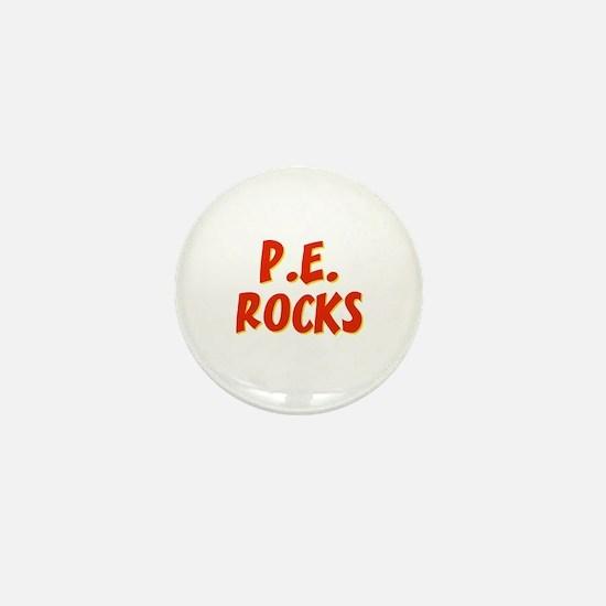 P.E.~Rocks Mini Button