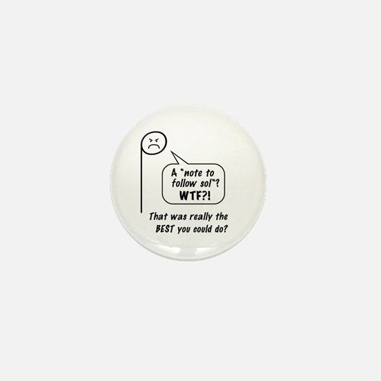 "Angry ""la"" Mini Button"