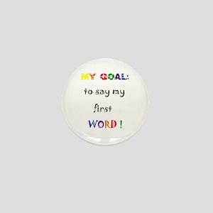 My Goals..... Mini Button