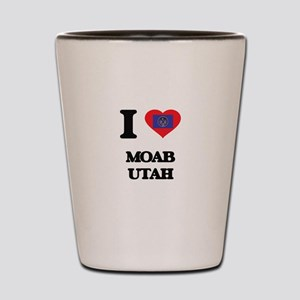 I love Moab Utah Shot Glass